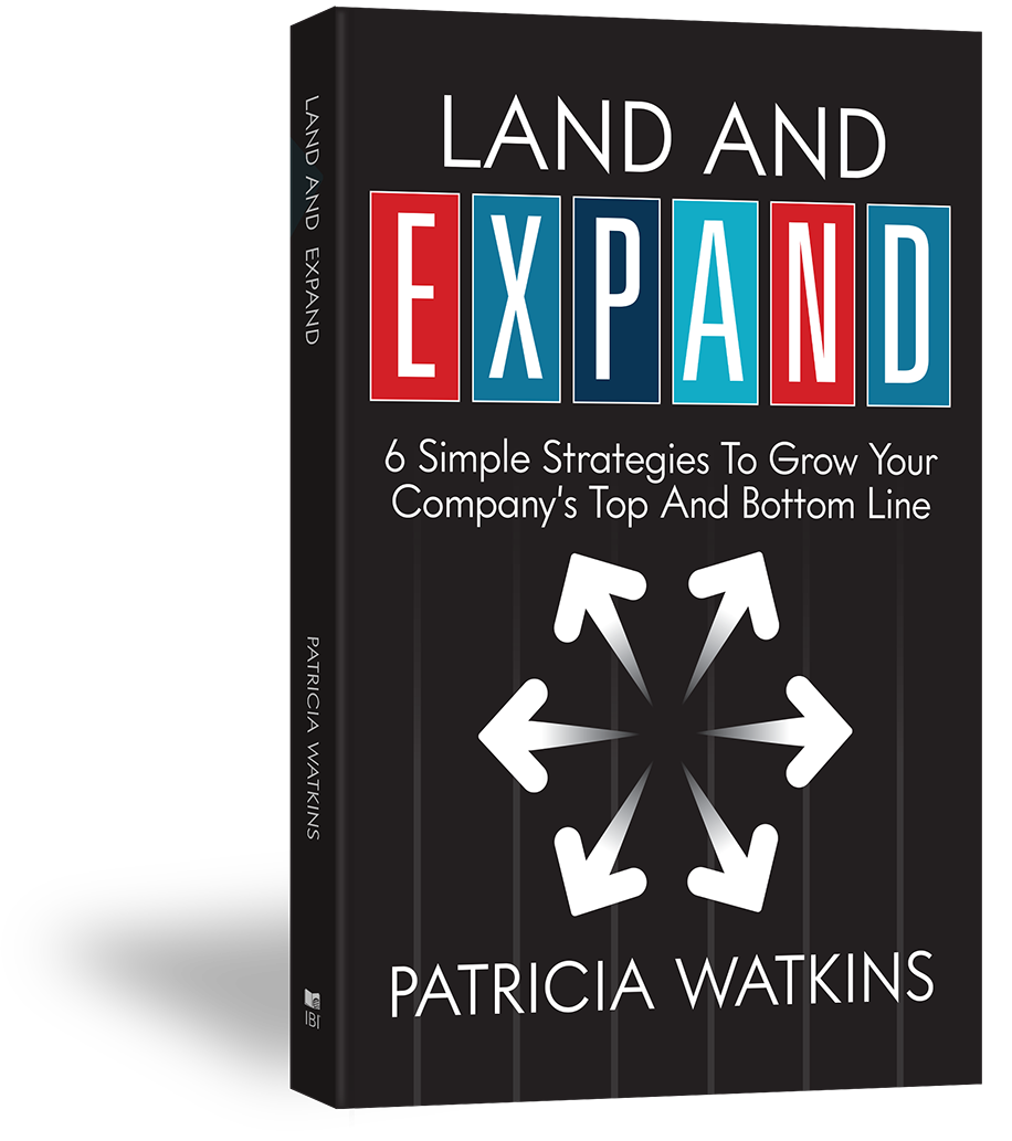 Patricia Watkins author of Land and EXPAND – 6 Simple Strategies to Grow Your Company's Top and Bottom Line